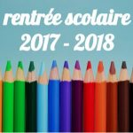 Des questions sur les rythmes scolaires et la rentrée 2017/2018 ?
