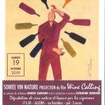 Soirée vin nature avec la projection du film : Wine Calling – samedi 19 octobre 2019