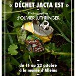 Exposition «Déchet Jacta Est» – d'Olivier Luthringer du 11 octobre au 22 octobre